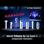 LL Cool J Karaoke Tribute: More Tribute To LL Cool J