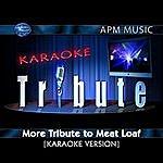 Meat Loaf Karaoke Tribute: More Tribute To Meat Loaf