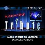 Santana Karaoke Tribute: More Tribute To Santana