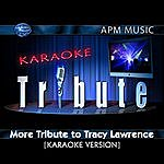Tracy Lawrence Karaoke Tribute: More Tribute To Tracy Lawrence (4-Track Maxi-Single)
