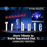 Trisha Yearwood Karaoke Tribute: More Tribute To Trisha Yearwood, Vol.1 (3-Track Maxi-Single)