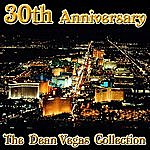 Dean Vegas The 30th Aniversary Collection