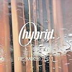 Hybrid Hybrid Re-Mixed EP 1