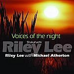 Riley Lee Voices Of The Night