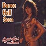 Byron Lee & The Dragonaires Dance Hall Soca