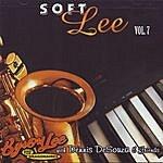 Byron Lee & The Dragonaires Soft Lee, Vol.7