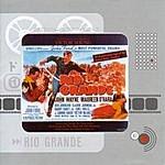 Victor Young Rio Grande: Original Motion Picture Soundtrack