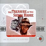 Max Steiner The Treasure Of The Sierra Madre: Original Motion Picture Score