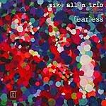 Mike Allen Fearless