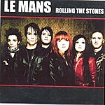 Le Mans Rolling The Stones (2-Track Single)