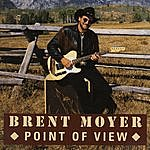 Brent Moyer Point Of View