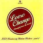 Loose Change Straight From The Heart: Harlem Hustlers Remix (3-Track Maxi-Single)