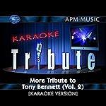 Tony Bennett Karaoke Tribute: More Tribute To Tony Bennett, Vol.2 (Single)