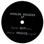 Praxis Analog Soldier (2-Track Single)