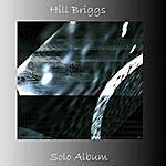 Hill Briggs Solo Album