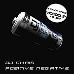 DJ Chris Positive Negative (2-Track Single)