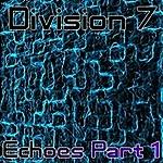 Mikas Echoes (Division 7 Mix)