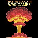 Trattner & Galvan War Games (Single)