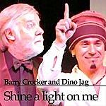 Dino Jag Shine A Light On Me (Single)