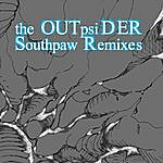 The OUTpsiDER The Southpaw Remixes (3-Track Maxi-Single)