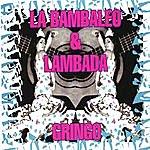 G. Ringo La Bambaleo/Lambada (4-Track Maxi-Single)