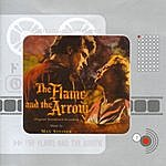 Max Steiner The Flame And The Arrow: Original Soundtrack Recording