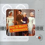 Alfred Newman How To Marry A Millionaire: Original Motion Picture Soundtrack