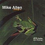 Mike Allen Change Is