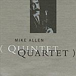 Mike Allen Quintet/Quartet