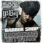 Ya Boy Barbershop EP (Parental Advisory)