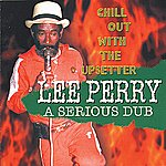Lee 'Scratch' Perry A Serious Dub