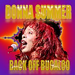 Donna Summer Back Off Bugaloo