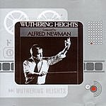 Alfred Newman Wuthering Heights