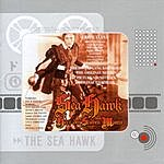 Erich Wolfgang Korngold The Sea Hawk: The Original Film Score