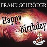 Frank Schröder Happy Birthday (3-Track Maxi-Single)