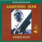 Lightnin' Slim Prestige Raw Blues Series: Hoodoo Blues
