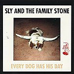 Sly & The Family Stone Every Dog Has His Day