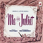 Richard Rodgers Me And Juliet: Original Broadway Cast Recording