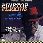 Pinetop Perkins Prestige Raw Blues Series: Blues Legend