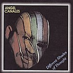 Angel Canales Different Shades Of Thought