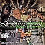 Andrew Jackson C-Note, Lil C, ESG & J. Stew Presents: Andrew Jackson (Chopped & Screwed) (Parental Advisory)
