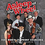 Fort Worth Symphony Orchestra Asleep At The Wheel