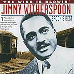 Jimmy Witherspoon Spoons Best