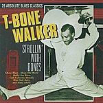 T-Bone Walker Strollin' With Bones: 26 Absolute Blues Classics