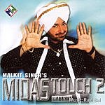 Malkit Singh Midas Touch 2