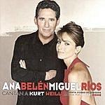 Ana Belén Ana Belén Y Miguel Rios Cantan A Kurt Weill