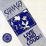 Sham 69 Live And Loud!!