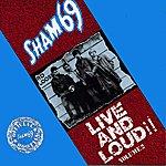 Sham 69 Live And Loud!!, Vol.2