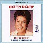 Helen Reddy Feel So Young