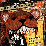 Lupen Crook A Silver Boot For Sam (3-Track Maxi-Single)